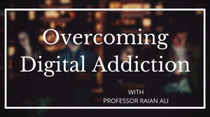 Raian Ali - Digital Addiction