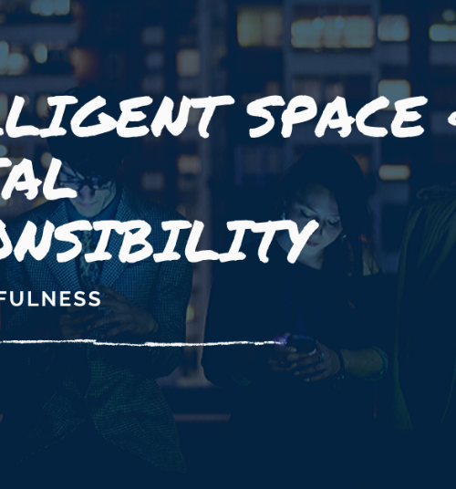 Intelligent Space & Digital Responsibility