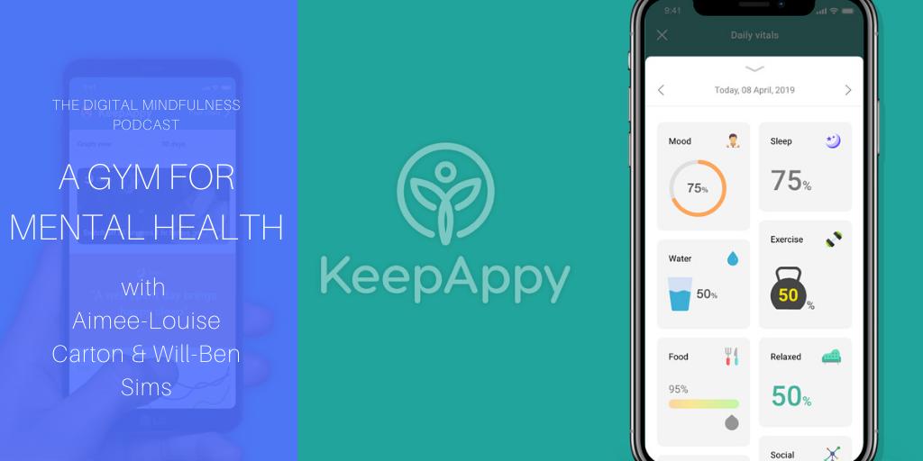 Digital Mindfulness & Keep Appy
