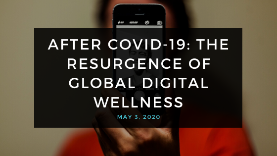 Digital Mindfulness: Resurgence of Digital Wellness